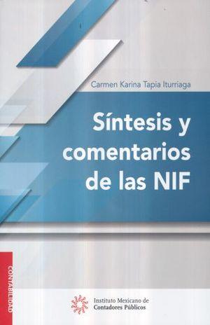 SINTESIS Y COMENTARIOS DE LAS NIF / 10 ED.