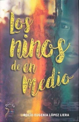 NIÑOS DE EN MEDIO, LOS