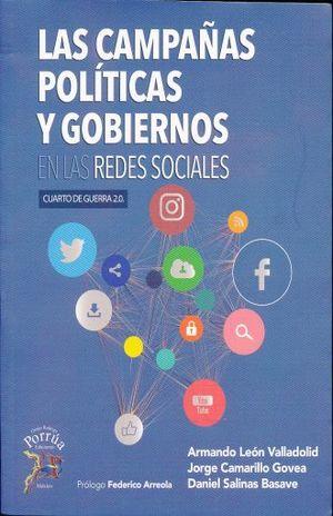CAMPAÑAS POLITICAS Y GOBIERNOS EN LAS REDES SOCIALES. CUARTO DE GUERRA 2.0