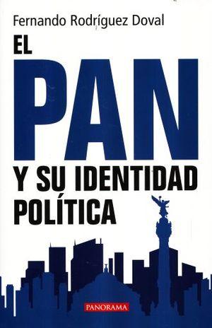 PAN Y SU IDENTIDAD POLITICA, EL
