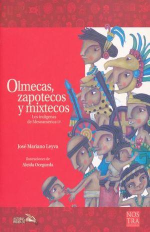 OLMECAS ZAPOTECOS Y MIXTECOS