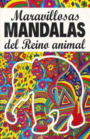MARAVILLOSOS MANDALAS DEL REINO ANIMAL