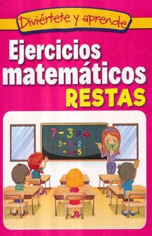 EJERCICIOS MATEMATICOS. RESTAS