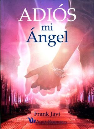 ADIOS MI ANGEL
