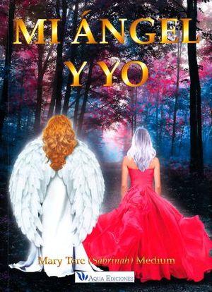 MI ANGEL Y YO