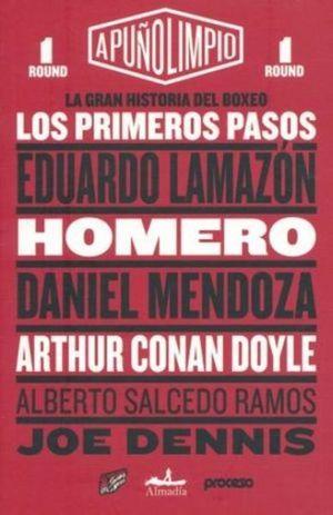 GRAN HISTORIA DEL BOXEO, LA. LOS PRIMEROS PASOS / A PUÑO LIMPIO ROUND 1