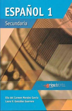 ESPAÑOL 1. SECUNDARIA / 3 ED.