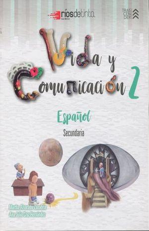 VIDA Y COMUNICACION 2. ESPAÑOL SECUNDARIA