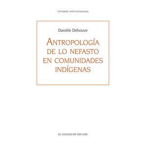ANTROPOLOGIA DE LO NEFASTO EN COMUNIDADES INDIGENAS