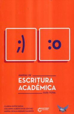 MANUAL DE ESCRITURA ACADEMICA. GUIA TOTAL