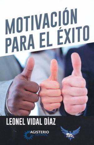 MOTIVACION PARA EL EXITO