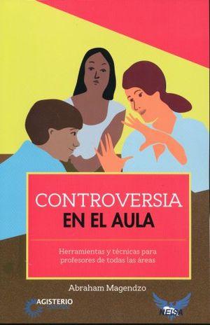 CONTROVERSIA EN EL AULA