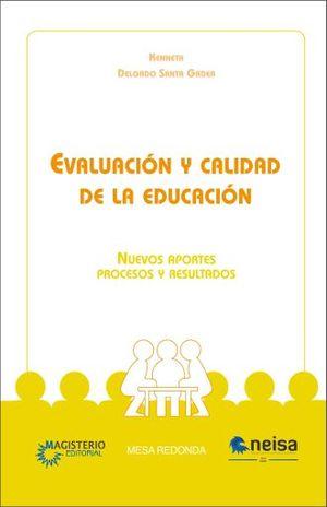EVALUACION Y CALIDAD DE LA EDUCACION