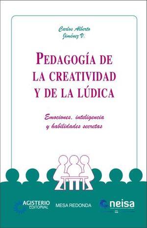 PEDAGOGIA DE LA CREATIVIDAD Y DE LA LUDICA