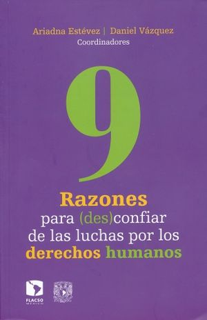 9 RAZONES PARA (DES)CONFIAR DE LAS LUCHAS POR LOS DERECHOS HUMANOS
