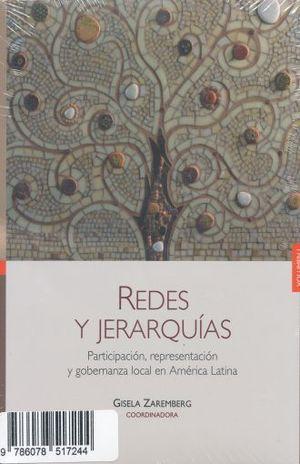PAQ. REDES Y JERARQUIAS. PARTICIPACION REPRESENTACION GOBERNANZA Y CONFLICTO LOCAL EN AMERICA LATINA