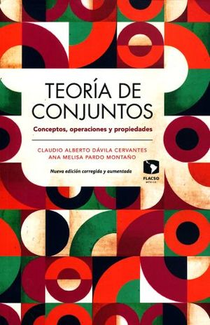 TEORIA DE CONJUNTOS. CONCEPTOS OPERACIONES Y PROPIEDADES