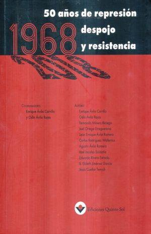 1968. 50 AÑOS DE REPRESION DESPOJO Y RESISTENCIA