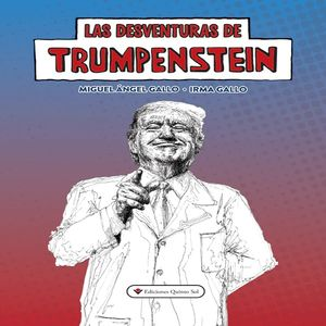DESVENTURAS DE TRUMPENSTEIN, LAS
