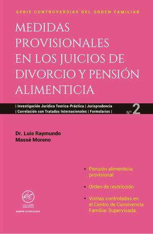 MEDIDAS PROVISIONALES EN LOS JUICIOS DE DIVORCIO Y PENSION ALIMENTICIA