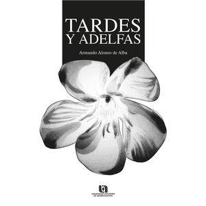 Tardes y Adelfas