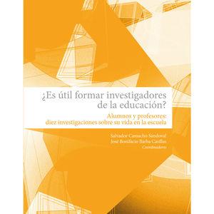 ¿Es útil formar investigadores de la educación?
