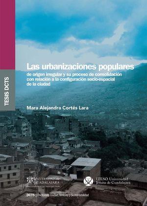 URBANIZACIONES POPULARES, LAS
