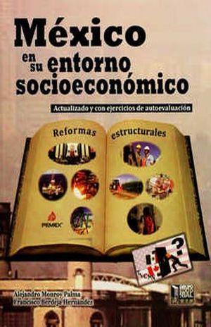 MEXICO EN SU ENTORNO SOCIOECONOMICO