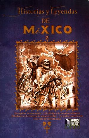 HISTORIAS Y LEYENDAS DE MEXICO 2