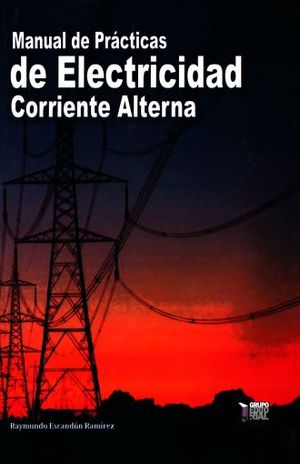 MANUAL DE PRACTICAS DE ELECTRICIDAD CORRIENTE ALTERNA