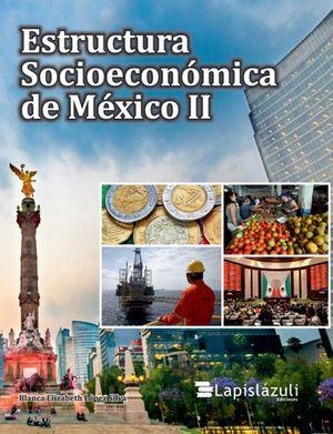 Estructura Socioeconómica de México / vol. 2