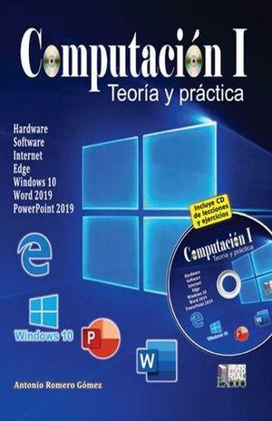 COMPUTACION 1. TEORIA Y PRACTICA (INCLUYE CD) / BACHILLERATO