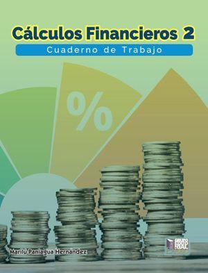 Cálculos financieros 2. Cuaderno de trabajo