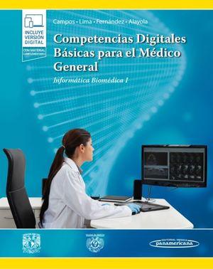 Competencias digitales básicas para el médico general (Incluye versión digital)