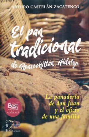 PAN TRADICIONAL DE ACAXOCHITLAN HIDALGO, EL