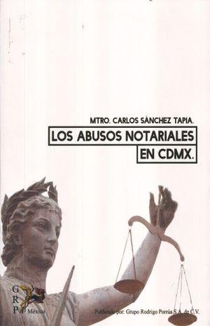 ABUSOS NOTARIALES EN CDMX, LOS