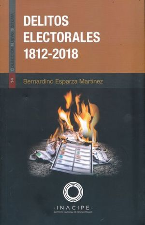 DELITOS ELECTORALES 1812 - 2018