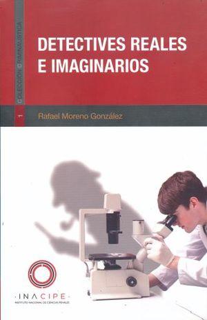 DETECTIVES REALES E IMAGINARIOS