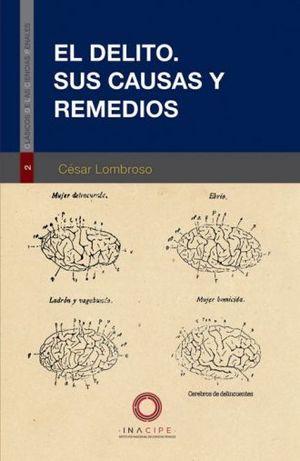 DELITO, EL. SUS CAUSAS Y REMEDIOS