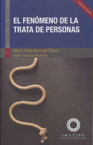 FENOMENO DE LA TRATA DE PERSONAS, EL / 2 ED.