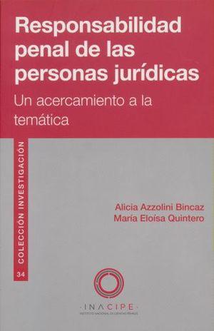RESPONSABILIDAD PENAL DE LAS PERSONAS JURIDICAS. UN ACERCAMIENTO A LA TEMATICA