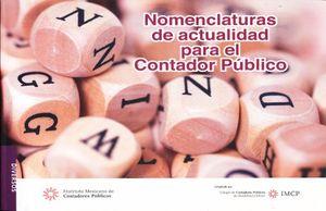 NOMENCLATURAS DE ACTUALIDAD PARA EL CONTADOR PUBLICO