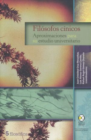 FILOSOFOS CINICOS. APROXIMACIONES PARA SU ESTUDIO UNIVERSITARIO