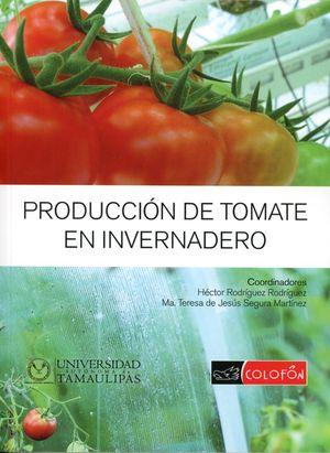 PRODUCCION DE TOMATE EN INVERNADERO