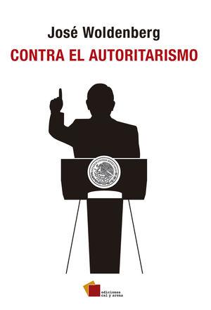 Contra el autoritarismo