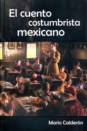 CUENTO COSTUMBRISTA MEXICANO, EL