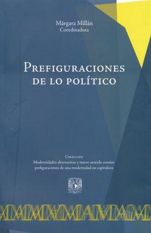 PREFIGURACIONES DE LO POLITICO