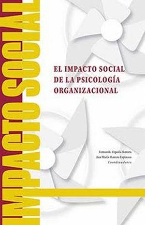 IMPACTO SOCIAL DE LA PSICOLOGIA ORGANIZACIONAL, EL
