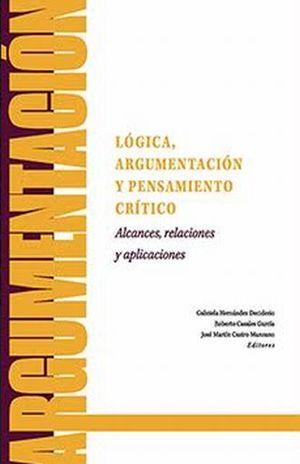 LOGICA ARGUMENTACION Y PENSAMIENTO CRITICO