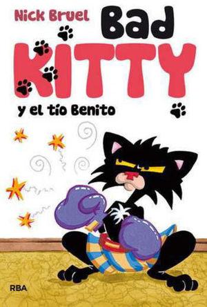BAD KITTY Y EL TIO BENITO